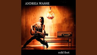 Provided to YouTube by The Orchard Enterprises Cold Feet · Andrea Wasse Cold Feet ℗ 2008 Andrea Wasse Released on: 2008-09-19 Music Publisher: ...