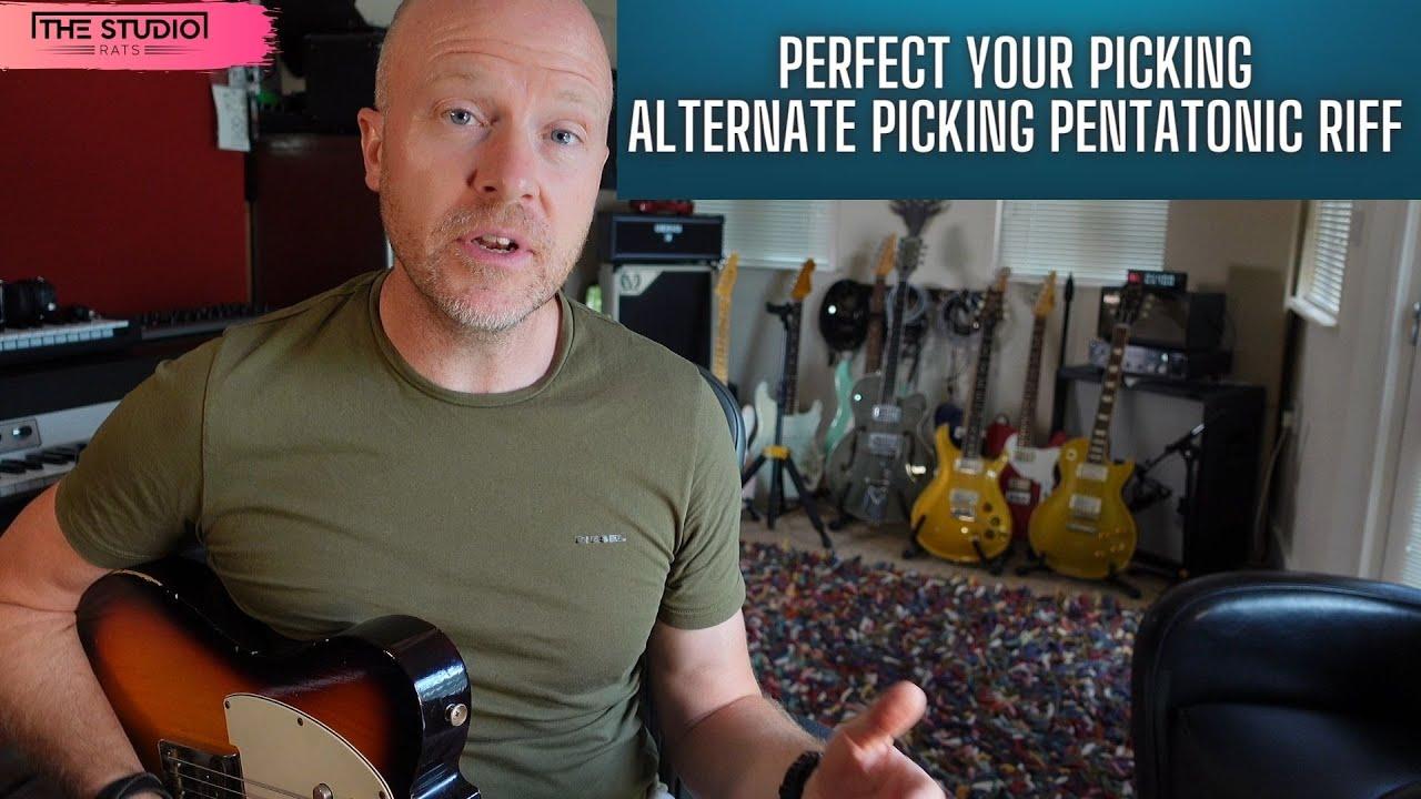 Perfect Your Picking Technique - Alternate Picking Pentatonic Riff