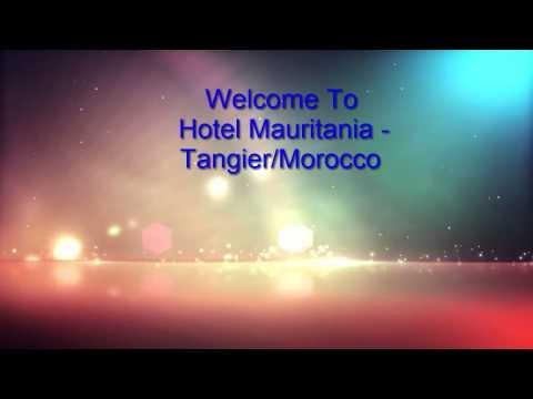 Hotel Mauritania Tanger