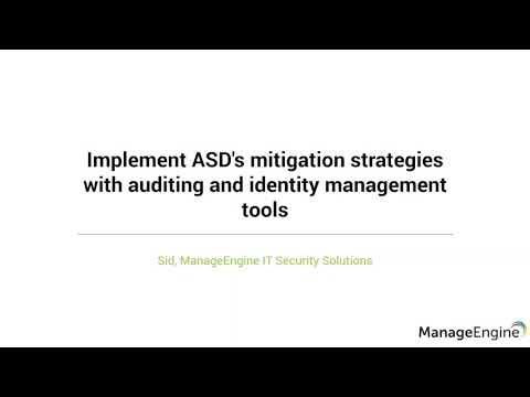 Implement ASD's mitigation strategies with auditing and identity management tools