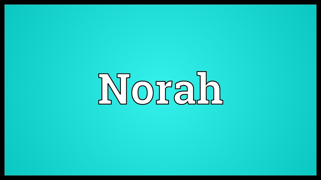 Norah Meaning