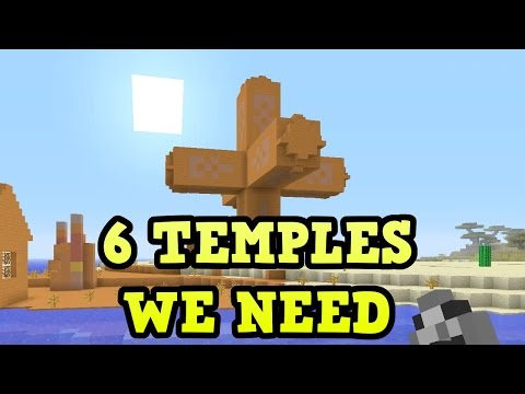 Minecraft - 6 New Temples WE NEED