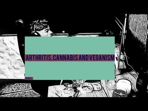 ARTHRITIS, CANNABIS AND VEGANISM | CIAN TWOMEY #001