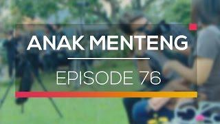 Anak Menteng - Episode 76