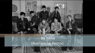 INFINITE - Be Mine (Ava1anche Remix) MP3