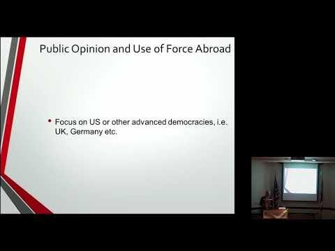 "Ali Carkoglu - ""Public Attitudes towards Use of Force Abroad: An Experimental Analysis"""