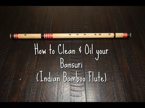 How to Clean & Oil Bansuri - Indian Bamboo Flute? With CC