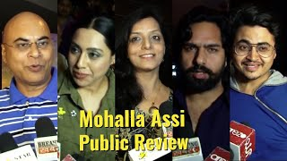 Mohalla Assi Movie Public Review Sunny Deol, Sakshi Tanwar & Ravi Kishan