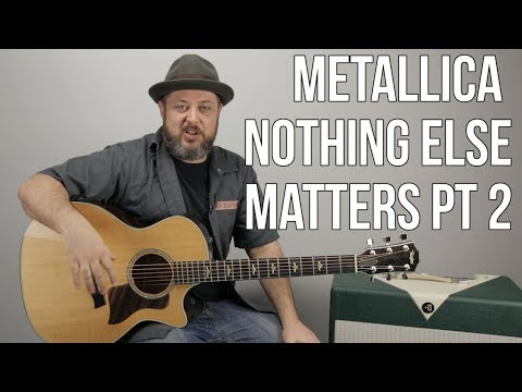 Metallica Nothing Else Matters Guitar Lesson pt 2