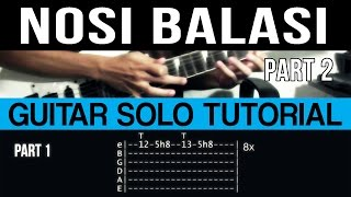 Nosi Balasi - Sampaguita Guitar Solo Tutorial Part 2 [Tapping Part] (WITH TAB)