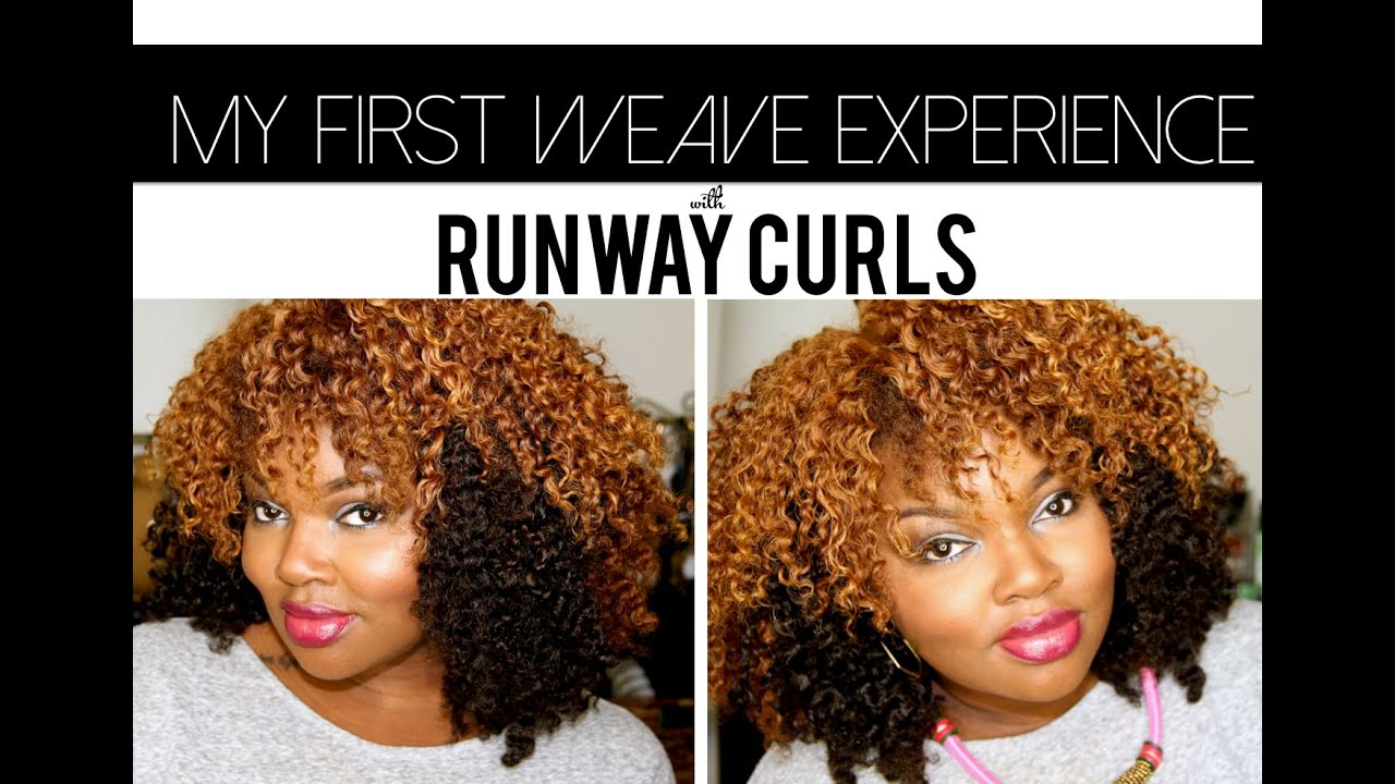 My First Weave Install Experience With Runway Curls Charyjay Youtube