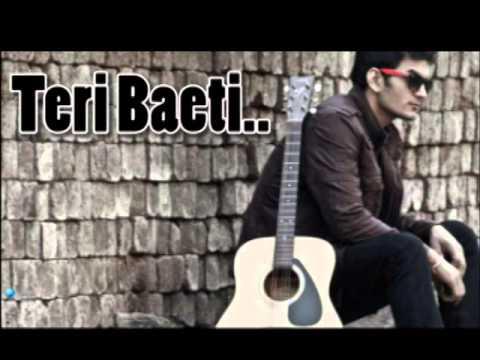 Gajendra Verma - Main Teri Beti (Unplugged)