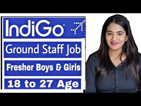 IndiGo Airlines Ground Staff Job Vacancy for Fresher Boys and Girls | Indian Airlines Job Vacancy
