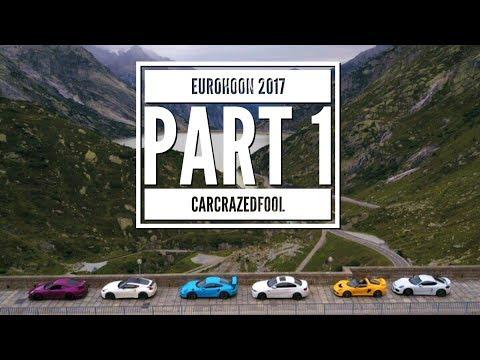 EuroHoon 2017 - P1 - Porsche, BMW, Lotus, Nissan... and the Alps! - A CarCrazedFool Alpine Roadtrip