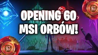 OPENING 60 MSI ORBÓW!