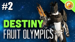 Destiny - Dream Team Olympics #2 TEAM FRUIT (Funny Gaming Moments)
