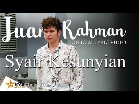 Juan Rahman - Syair Kesunyian (Official Lyric Video) Mp3