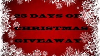 25 DAYS TILL CHRISTMAS GIVEAWAY (CLOSED) Thumbnail
