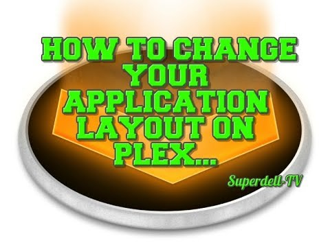 HOW TO CHANGE YOUR VIEWING LAYOUT IN PLEX