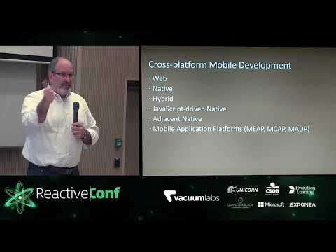 ReactiveConf 2017: John Wargo - The State of Mobile Development