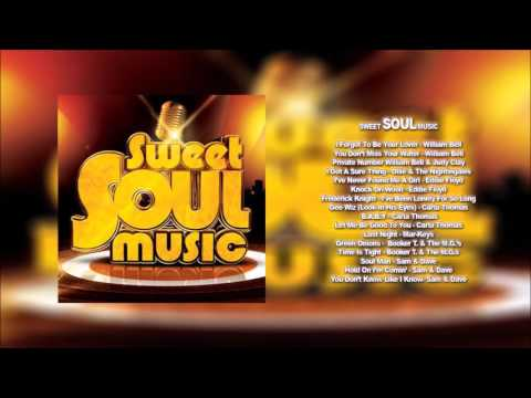 Sweet Soul Music Vol 1 [HD] with Playlist