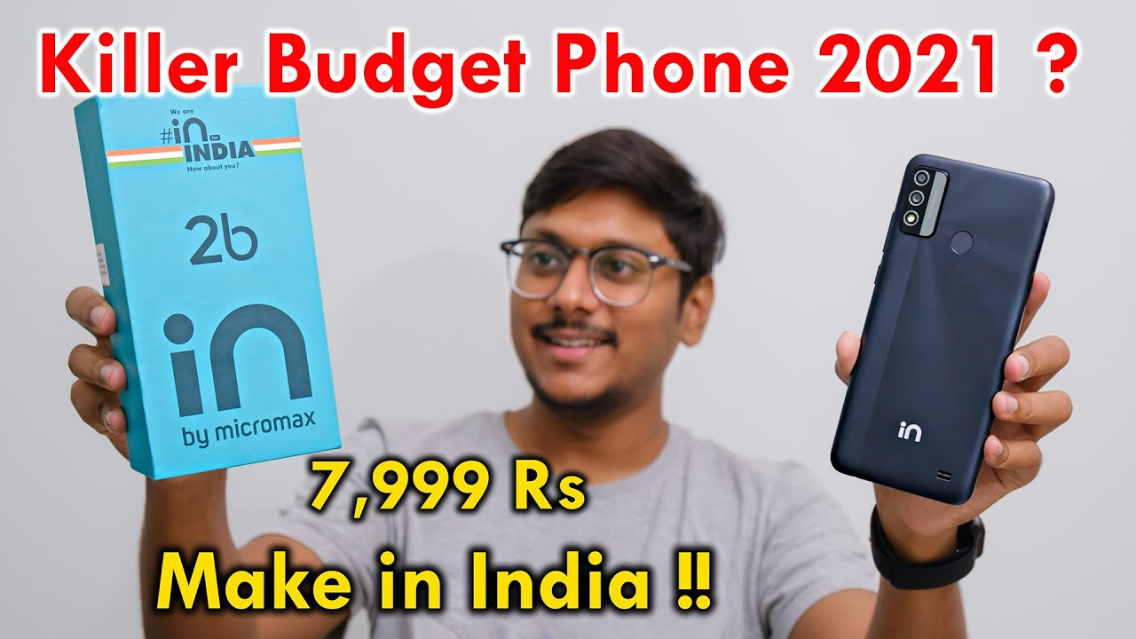India ka Best Budget Phone..? Micromax IN 2b Unboxing & Impressions! 🔥