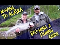 Moving to Alaska & Becoming a Fishing Guide
