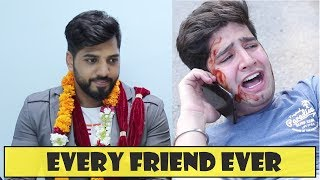 EVERY FRIEND EVER || JaiPuru