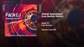 Global Apocalypse (Lee Burton Remix)