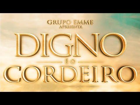 Musical Digno é o Cordeiro - Grupo EMME - 08/04/2017 - 20h