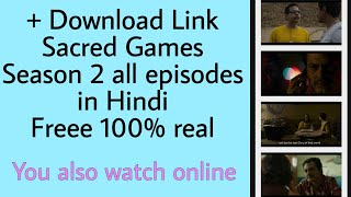 Sacred Games Season 2 HD mein download kaise karen free, how to download sacred games 2 all episodes
