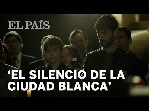 Primer Tráiler De 'El Silencio De La Ciudad Blanca'
