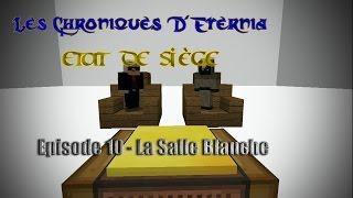 [Etat de Siège] Episode 10 - La Salle Blanche