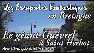 #07  escapades fantastiques en bretagne - Guevrel Saint Herbot
