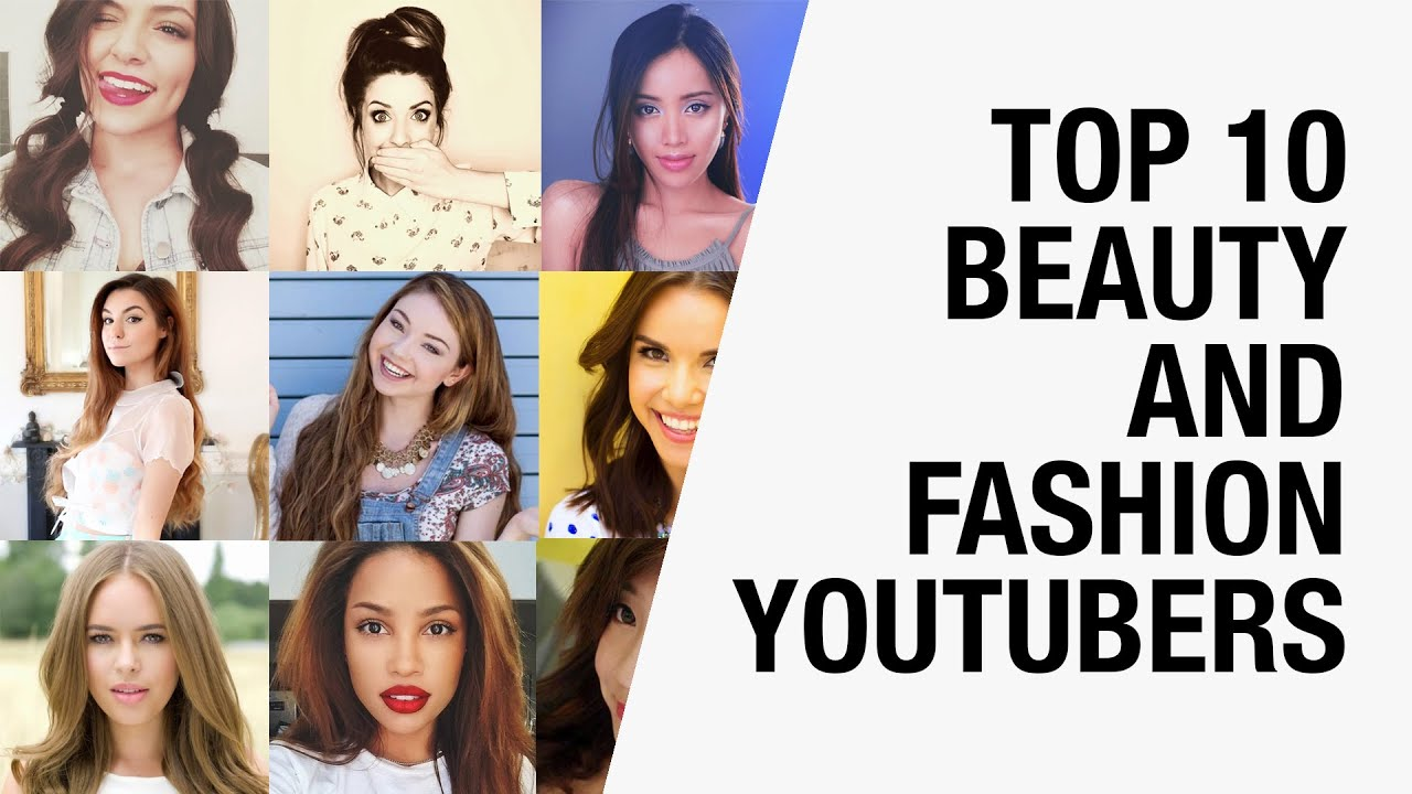 Top 10 Famous Beauty Gurus And Fashion YouTubers 2015
