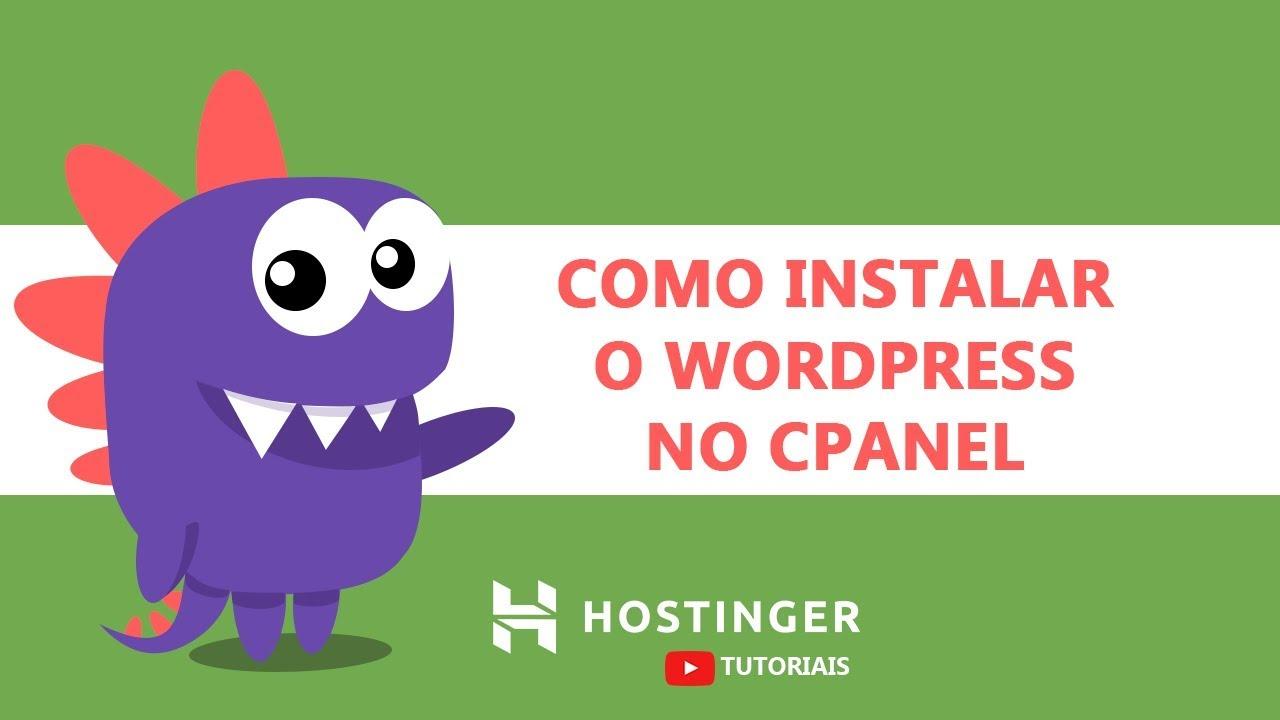Como instalar WordPress no cPanel - Hostinger Brasil - YouTube
