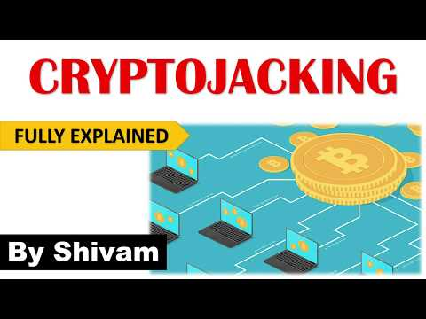 What Is Cryptojacking ? Mining Cryptocurrency – Bitcoin |