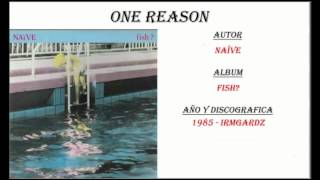 Naive - One Reason