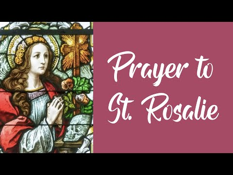 Prayer to Saint  Rosalia (Rosalie)
