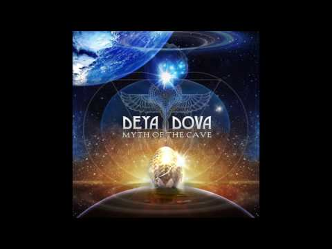 Deya Dova - Myth Of The Cave