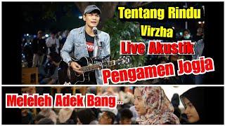 Duh Bikin Meleleh Tentang Rindu Virzha Live Akustik Musisi Jogja Pendopo Lawas MP3