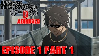 H.O.T.D Abridged BootLegged Episode 1 Part 1