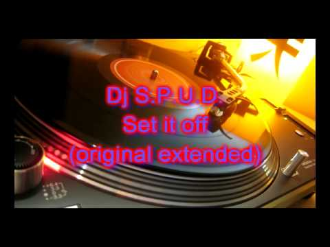 Dj S.P.U.D. - Set it off (original extended)