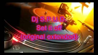 Video Dj S.P.U.D. - Set it off (original extended) download MP3, 3GP, MP4, WEBM, AVI, FLV Juni 2018
