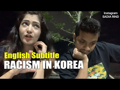 RACISM IN KOREA: What Koreans think of Brown People? | SADIA RIND
