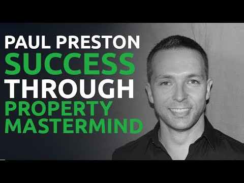 Top Performer: Paul Preston - MM11 Property Mastermind with