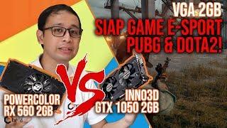 VGA 2GB-an Siap Game E-sport PUBG & DOTA2 : Powercolor RX 560 2GB Vs Inno 3D GTX 1050 2GB