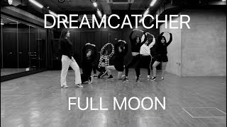 Dreamcatcher(드림캐쳐)   Full Moon dance cover by GO$$IP