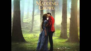Far from the Madding Crowd (Original Motion Picture Soundtrack) (2015)