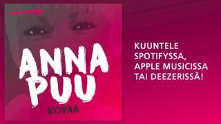 Anna Puu - Kovaa (Vain elämää 2016)